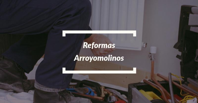 reformas arroyomolinos