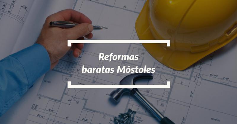 reformas baratas mostoles
